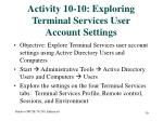 activity 10 10 exploring terminal services user account settings