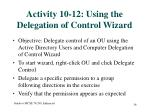 activity 10 12 using the delegation of control wizard