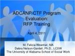 adcanp ctf program evaluation rfp training april 4 2011