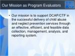 our mission as program evaluators