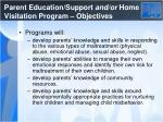 parent education support and or home visitation program objectives