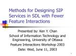 methods for designing sip services in sdl with fewer feature interactions