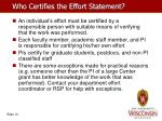who certifies the effort statement