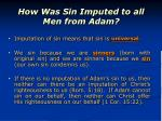 how was sin imputed to all men from adam