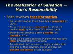 the realization of salvation man s responsibility3
