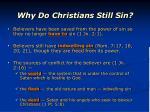 why do christians still sin