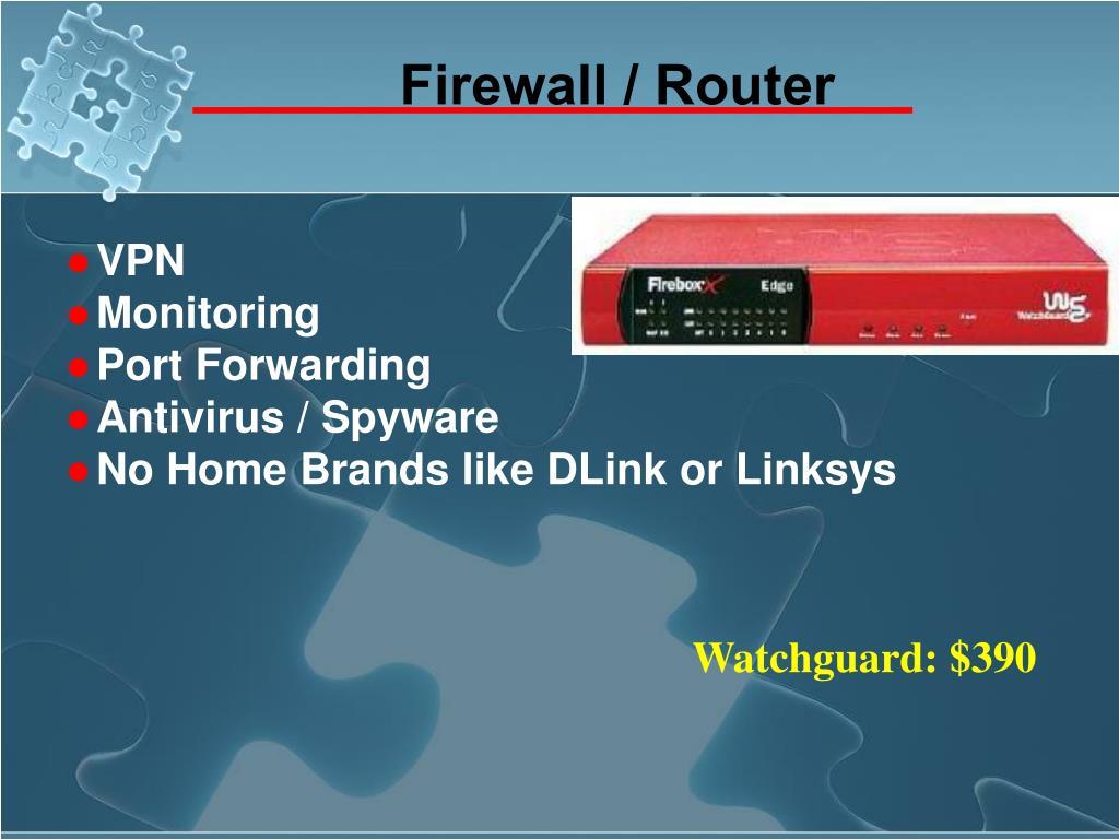 Firewall / Router