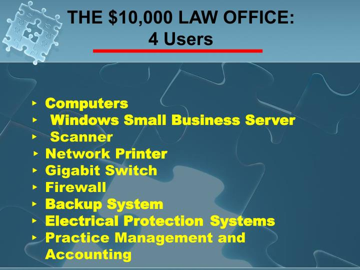 THE $10,000 LAW OFFICE: