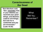 consciousness of the dead
