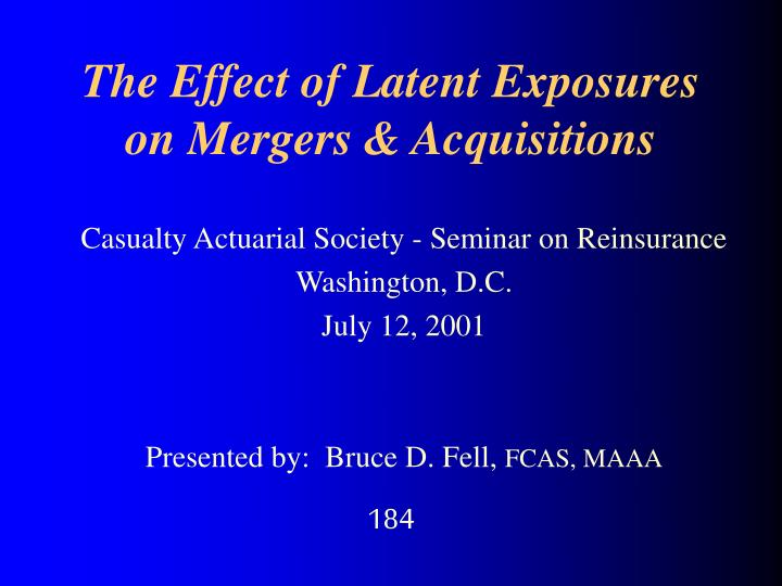 the effect of latent exposures on mergers acquisitions n.