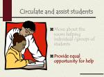 circulate and assist students1