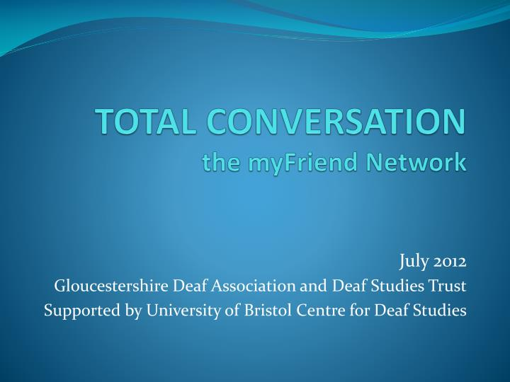 total conversation the myfriend network n.