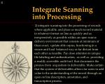 integrate scanning into processing