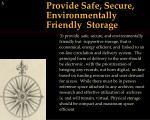 provide safe secure environmentally friendly storage