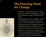 the pressing need for change