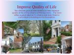 improve quality of life
