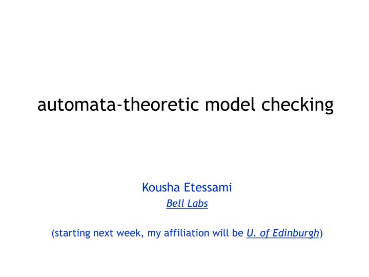 automata theoretic model checking n.