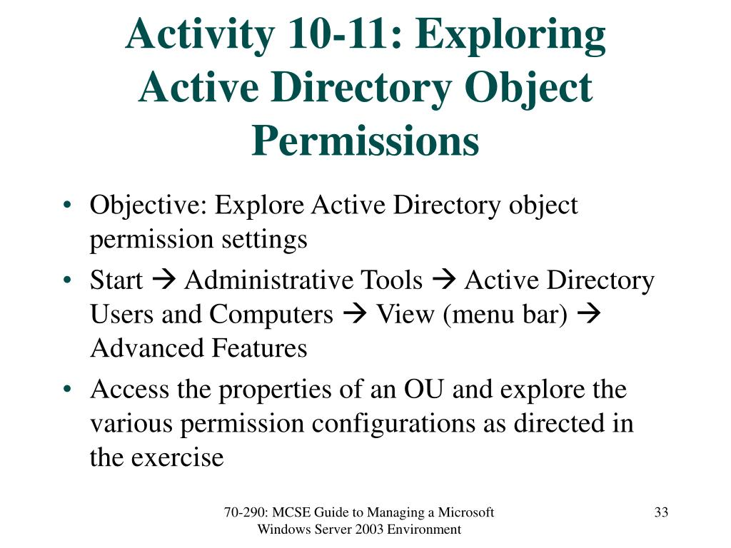 Activity 10-11: Exploring Active Directory Object Permissions