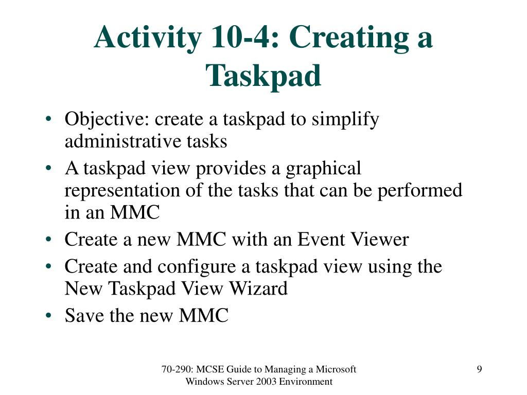 Activity 10-4: Creating a Taskpad