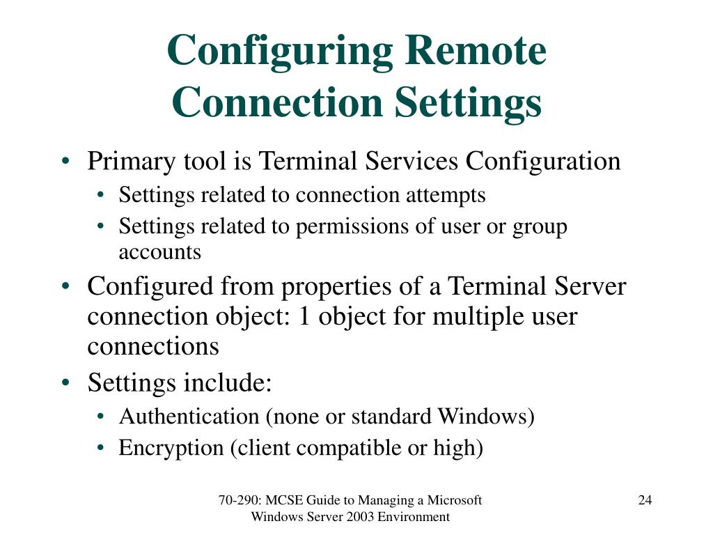 Configuring Remote Connection Settings