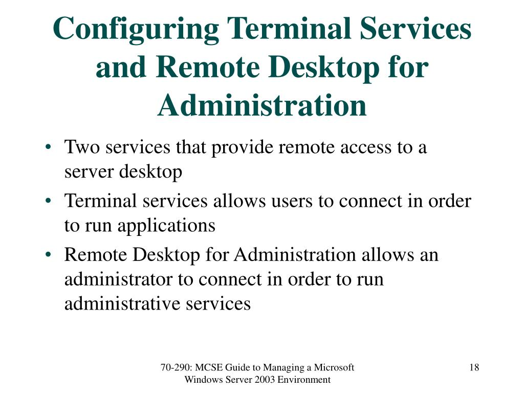 Configuring Terminal Services and Remote Desktop for Administration