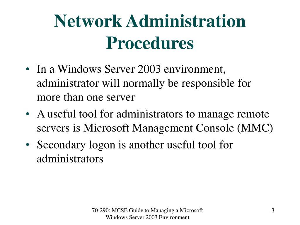 Network Administration Procedures