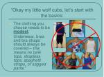 okay my little wolf cubs let s start with the basics
