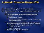 lightweight transaction manager ltm