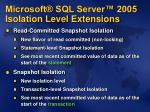 microsoft sql server 2005 isolation level extensions