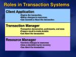 roles in transaction systems