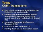 today com transactions