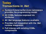 today transactions in net