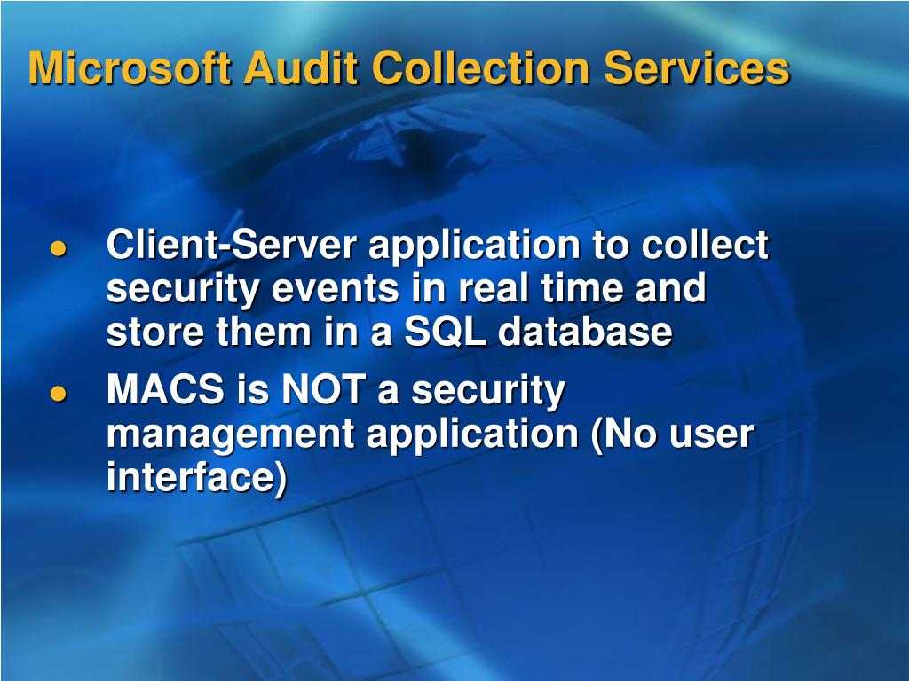 Microsoft Audit Collection Services
