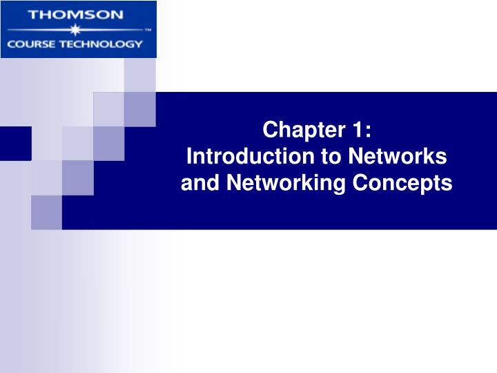 Chapter 1 introduction to networks and networking concepts