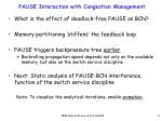 pause interaction with congestion management