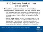 5 10 software product lines strategic scoping