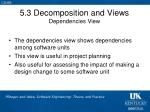 5 3 decomposition and views dependencies view