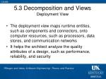 5 3 decomposition and views deployment view