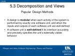 5 3 decomposition and views popular design methods7