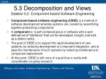 5 3 decomposition and views sidebar 5 2 component based software engineering
