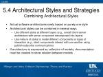 5 4 architectural styles and strategies combining architectural styles