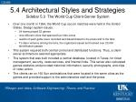 5 4 architectural styles and strategies sidebar 5 3 the world cup client server system