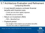 5 7 architecture evaluation and refinement computing benefits