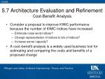 5 7 architecture evaluation and refinement cost benefit analysis