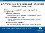 5 7 architecture evaluation and refinement measuring design quality