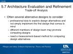 5 7 architecture evaluation and refinement trade off analysis
