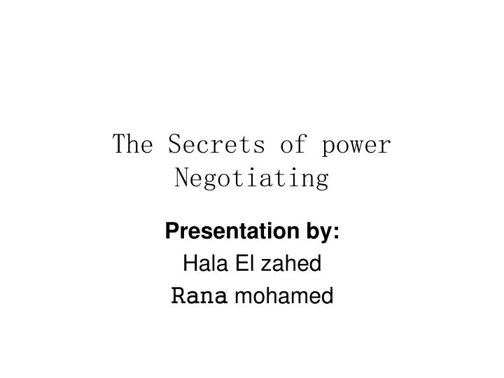 the secrets of power negotiating n.