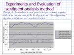 experiments and evaluation of sentiment analysis method11