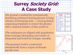 surrey society grid a case study