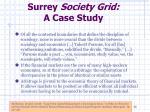 surrey society grid a case study1